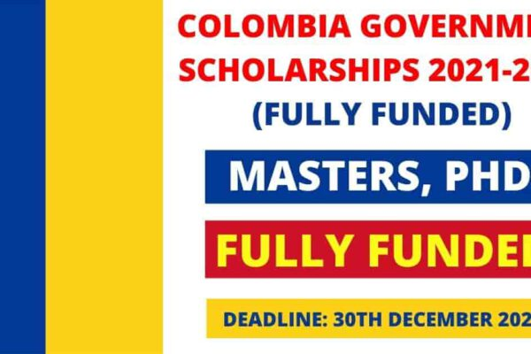Colombia Government Scholarship 2021